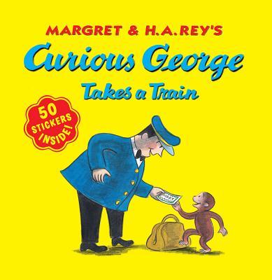 Curious George Takes a Train By Rey, Margret/ Rey, H. A./ Weston, Martha (ILT)