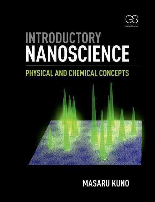 Introductory Nanoscience By Kuno, Masaru