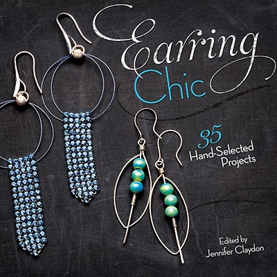 Earring Chic By Claydon, Jennifer (EDT)